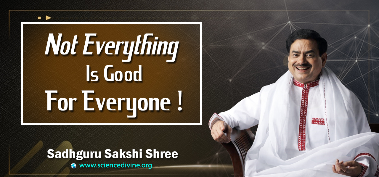 You are currently viewing Not everything is good for everyone!
