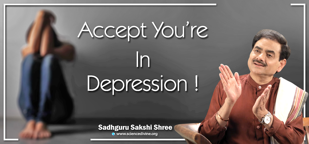 You are currently viewing Accept you're in Depression!