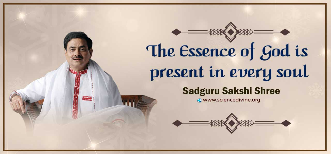 You are currently viewing The Essence of God is present in every soul